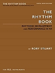 The Rhythm Book-Rhythmic Development and Performance in 4/4 by Rory Stuart Review
