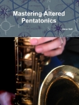 NEW Book-Mastering Altered Pentatonics