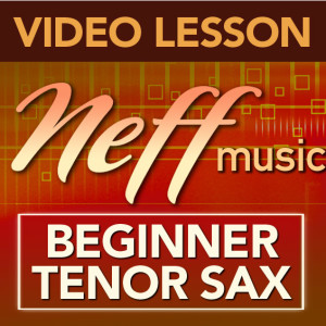 Beginner Tenor Sax-Lesson 9